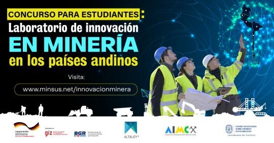 GIZ y BGR lanzan concurso de innovación tecnológica para la minería en Latinoamérica dirigido a estudiantes Universitarios / Cortesía del CESCO
